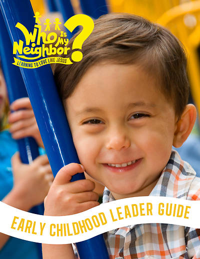 Picture of Vacation Bible School 2019 Who Is My Neighbor: Early Childhood Leader's Guide