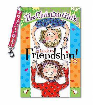 Picture of The Christian Girl's Guide to Friendship! with Key Chain