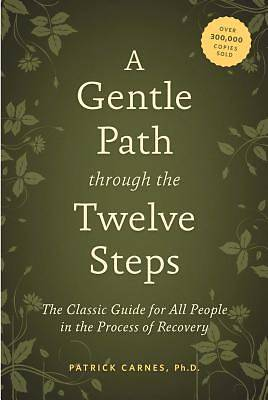 Picture of A Gentle Path Through the Twelve Steps