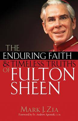 The Enduring Faith and Timeless Teachings of Fulton Sheen
