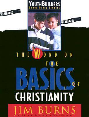 The Word on the Basics of Christianity