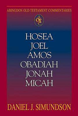 Picture of Abingdon Old Testament Commentaries: Hosea, Joel, Amos, Obadiah, Jonah, Micah