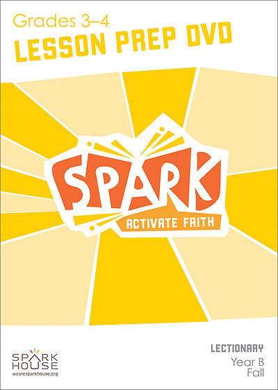 Spark Lectionary Grades 3-4 Preparation DVD Fall Year B