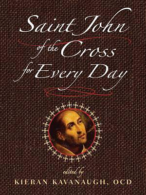 Saint John of the Cross for Every Day