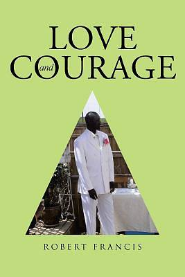 Picture of Love and Courage