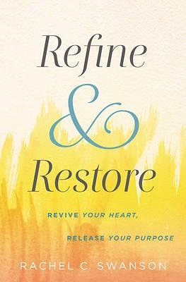 Picture of Refine and Restore