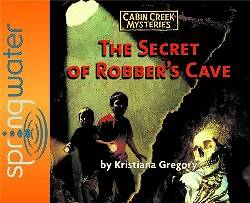 The Secret of Robbers Cave