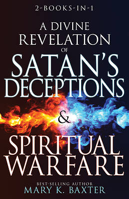 Picture of A Divine Revelation of Satan's Deceptions & Spiritual Warfare