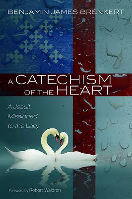 Picture of A Catechism of the Heart