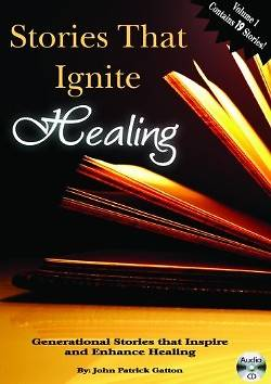 Stories That Ignite Healing, Volume 1