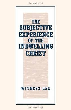 Picture of The Subjective Experience of the Indwelling Christ