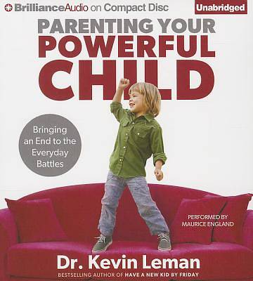 Parenting Your Powerful Child Audiobook