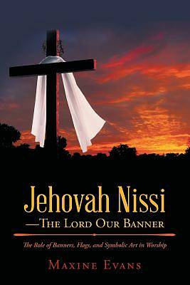 Picture of Jehovah Nissi-The Lord Our Banner