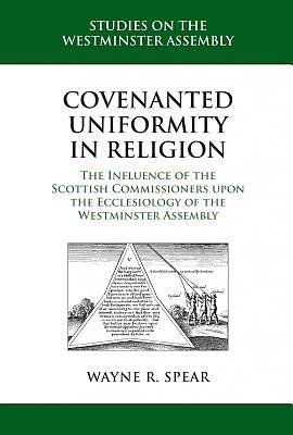 Covenanted Uniformity in Religion