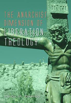 Picture of The Anarchist Dimension of Liberation Theology