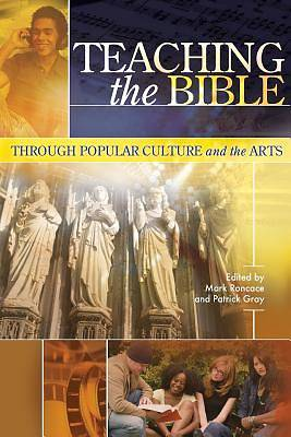 Picture of Teaching the Bible Through Popular Culture and the Arts