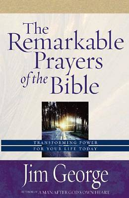 The Remarkable Prayers of the Bible [ePub Ebook]