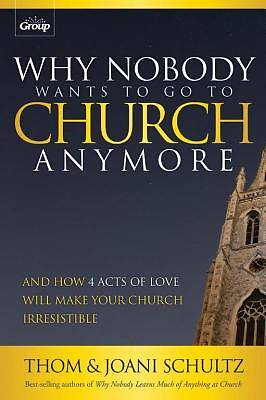 Why Nobody Wants to Go to Church Anymore [ePub Ebook]