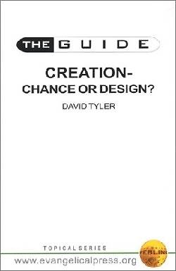 Creation: Chance or Design? Guide