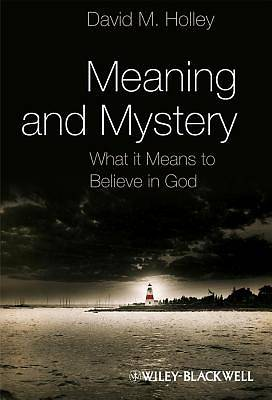 Meaning and Mystery
