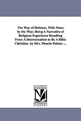 Picture of The Way of Holiness, with Notes by the Way