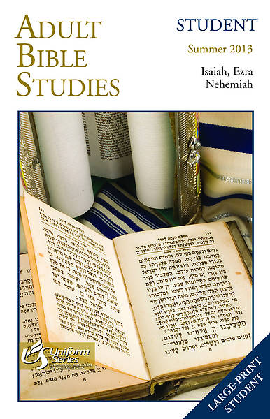 Adult Bible Studies Student Book Summer 2013 - Large Print Edition