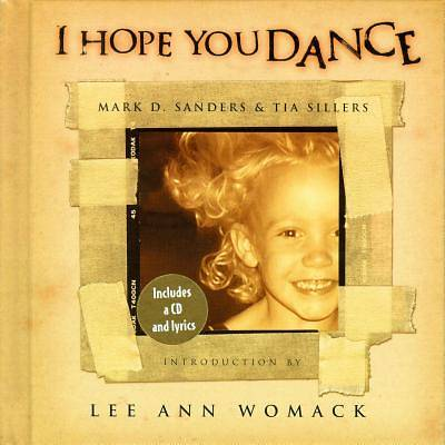 I Hope You Dance [With I Hope You Dance CD]