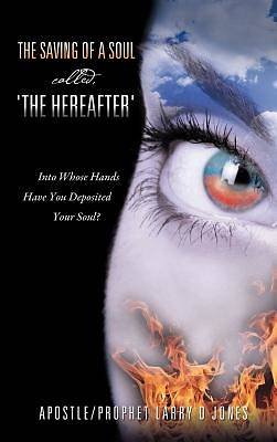 Picture of The Saving of a Soul Called, 'The Hereafter'