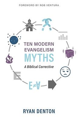 Picture of Ten Modern Evangelism Myths