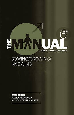 Picture of The Manual - Book 6 - Sowing/Knowing/Growing