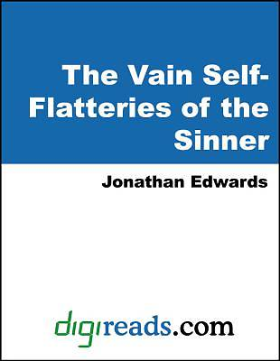The Vain Self-Flatteries of the Sinner [Adobe Ebook]