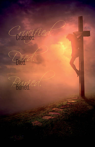 Crucified Died Buried Good Friday Regular Size Bulletin