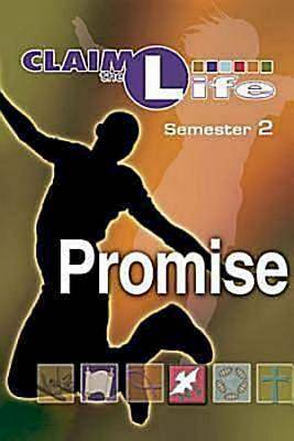 Claim the Life - Promise Semester 2 Student