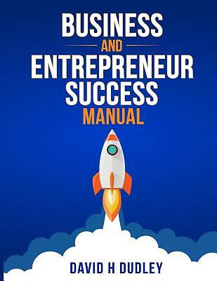 Picture of Business and Entrepreneur Success Manual