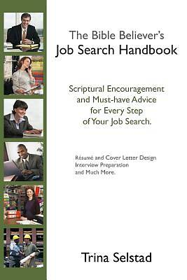The Bible Believers Job Search Handbook