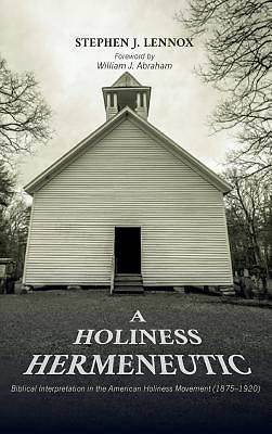 Picture of A Holiness Hermeneutic