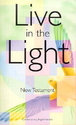 Live in the Light New Testament Contemporary English Version