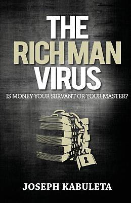 The Rich Man Virus