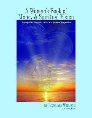 A Womans Book of Money and Spiritual Vision