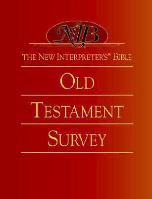 The New Interpreters® Bible Old Testament Survey
