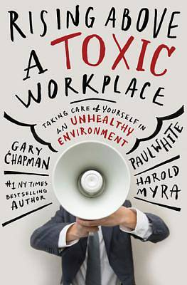 Rising Above a Toxic Workplace [ePub Ebook]