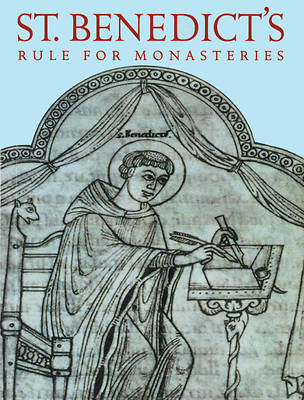 St. Benedicts Rule for Monasteries