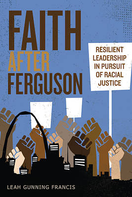 Picture of Faith After Ferguson