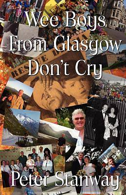 Wee Boys from Glasgow Dont Cry