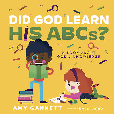 Picture of Did God Learn His Abcs?