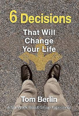 Picture of 6 Decisions That Will Change Your Life Participant WorkBook