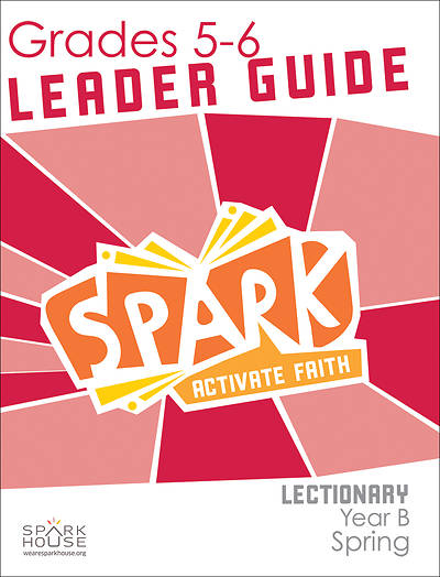 Picture of Spark Lectionary Grade 5-6 Leader Guide Year B Spring