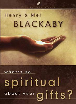 Picture of What's So Spiritual about Your Gifts