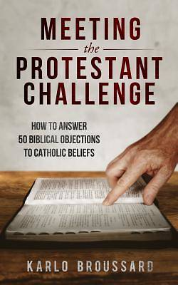 Meeting the Protestant Challenge