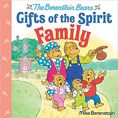 Picture of Family (Berenstain Bears Gifts of the Spirit)